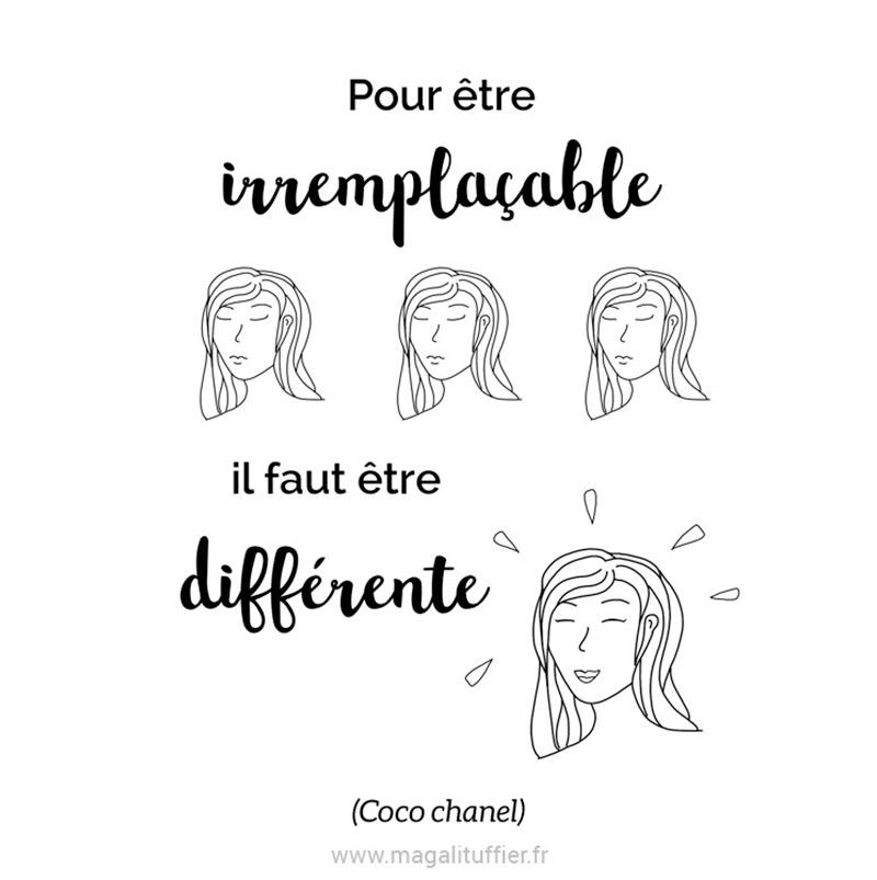 Pour être irremplaçable il faut être différente