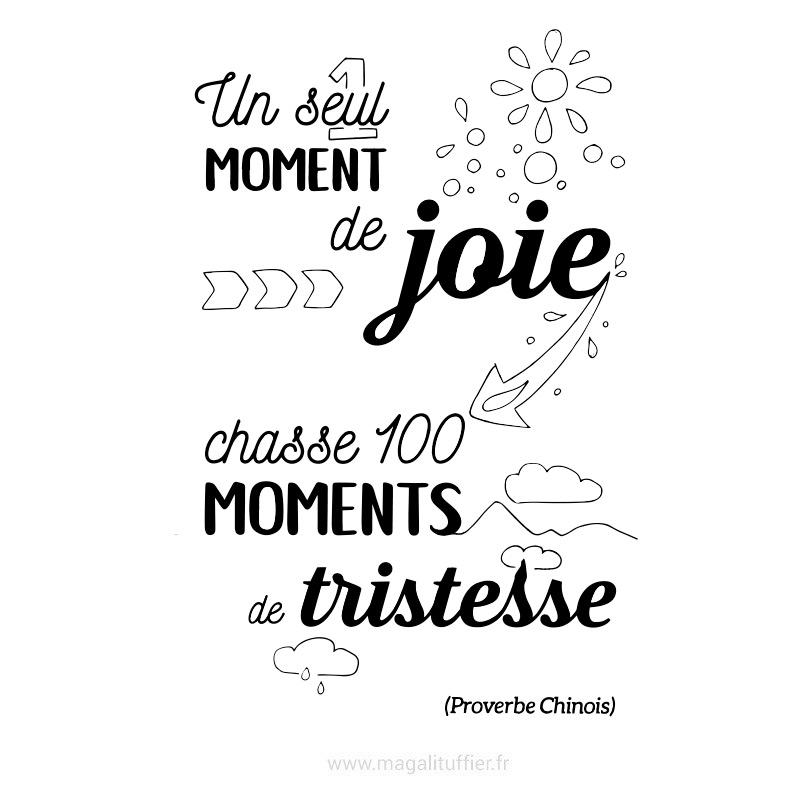 Un seul moment de joie chasse 100 moments de tristesse
