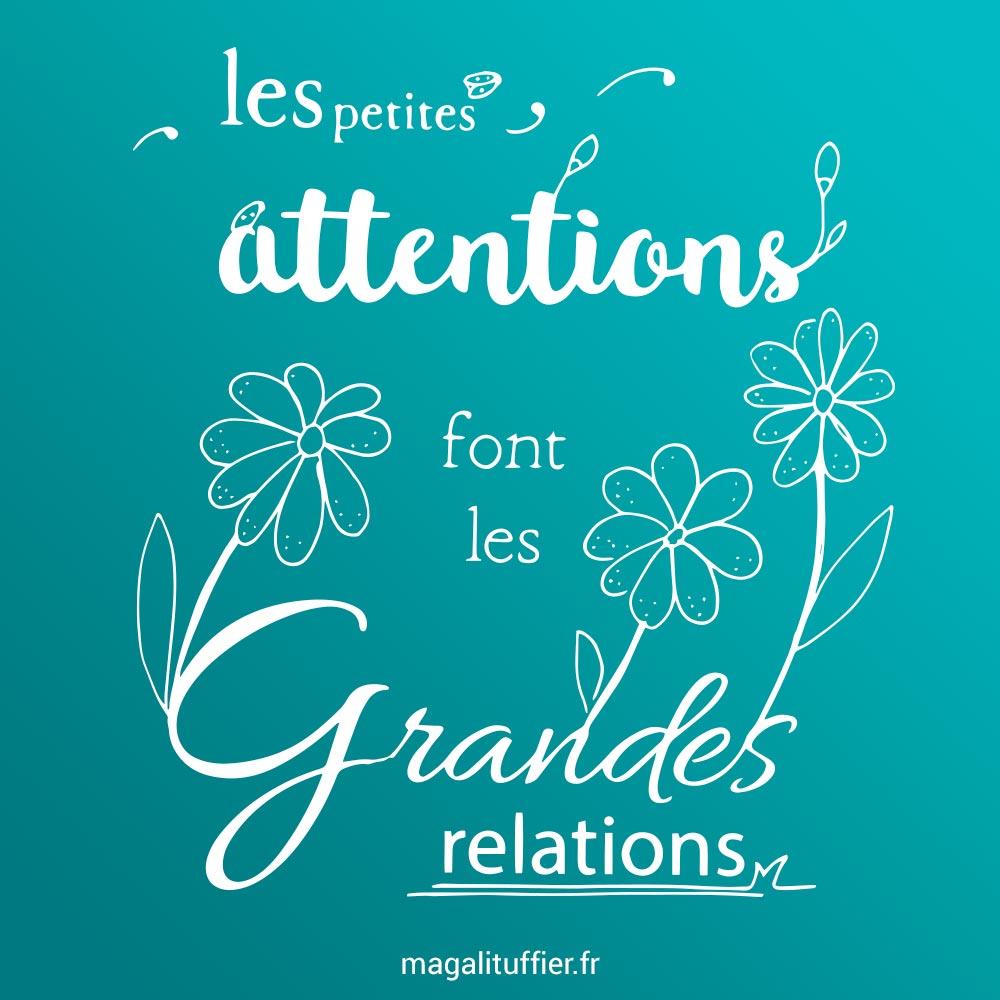 Les petites attentions font les grandes relations